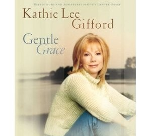 Gentle Grace by Kathie Lee Gifford